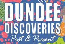 Dundee Discoveries Past and Present